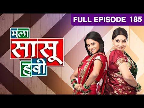 Mala Saasu Havi - Watch Full Episode 185 of 24th March 2013