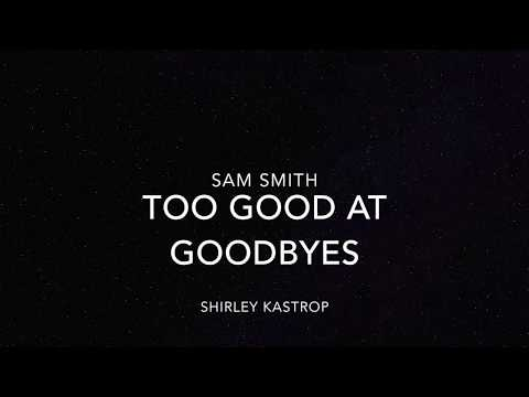 Too Good at goodbyes - Sam Smith cover by Shirley