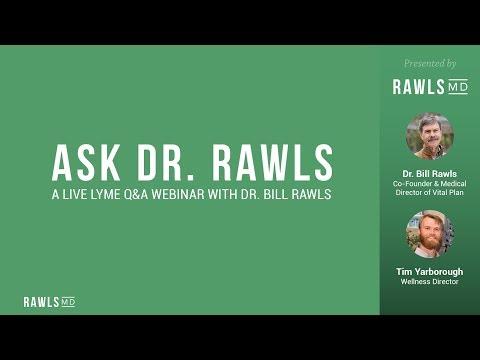 Ask Dr  Rawls Webinar – Live Lyme Q&A