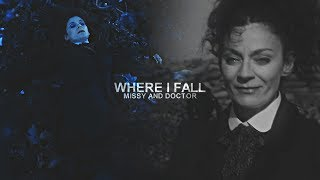Doctor and Missy | Where I Fall [+10x12]