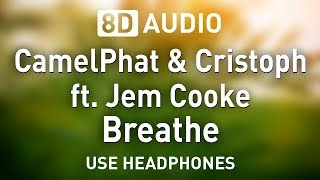 CamelPhat & Cristoph ft. Jem Cooke - Breathe | 8D AUDIO 🎧 Video