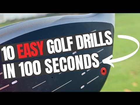 10 EASY GOLF DRILLS IN 100 SECONDS