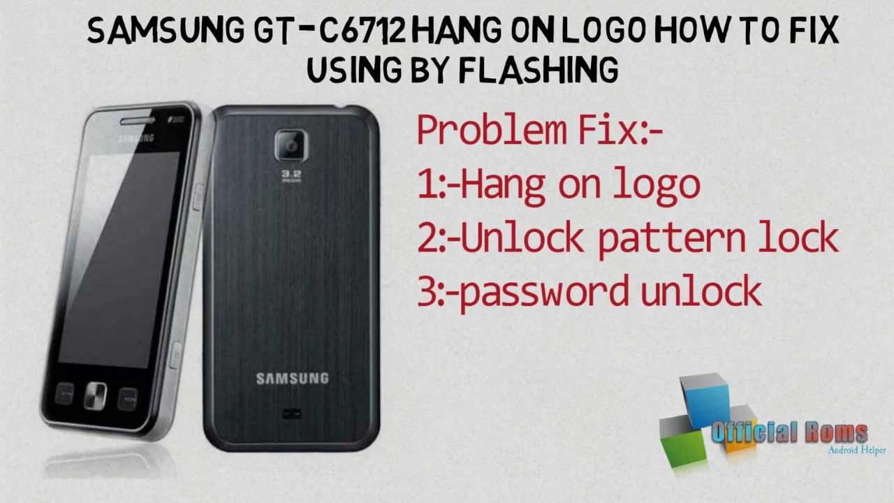 how to flash samsung c6712 without box 2017 youtube rh youtube com Samsung Owner's Manual Samsung M340