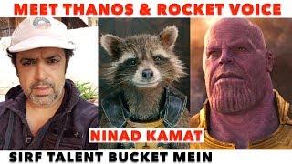 Meet THANOS AND ROCKET Voice NINAD KAMAT   Avengers Endgame Artist