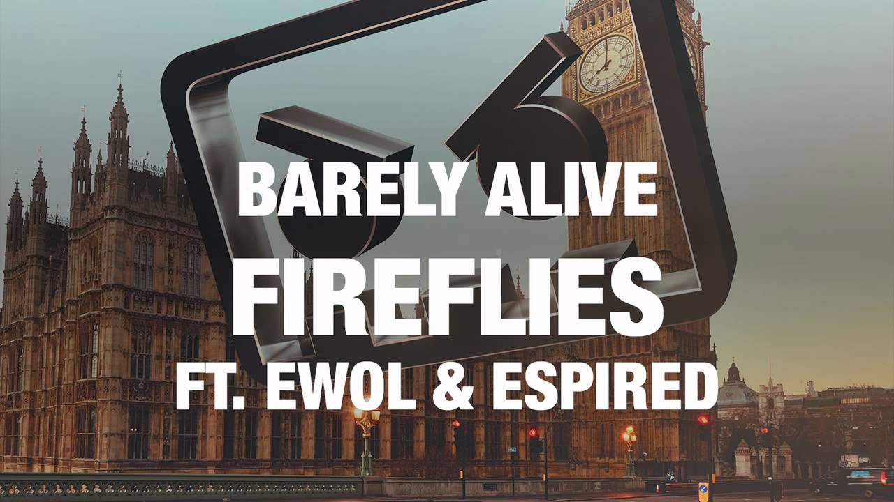 barely-alive-fireflies-ft-ewol-espired-barely-alive