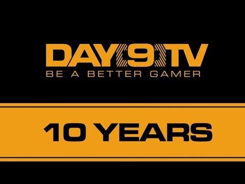 Day[9]TV 10 Year Anniversary!