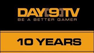 Day 9 TV 10 Year Anniversary