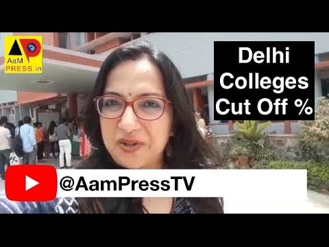 Delhi Colleges Cut Off Percentage