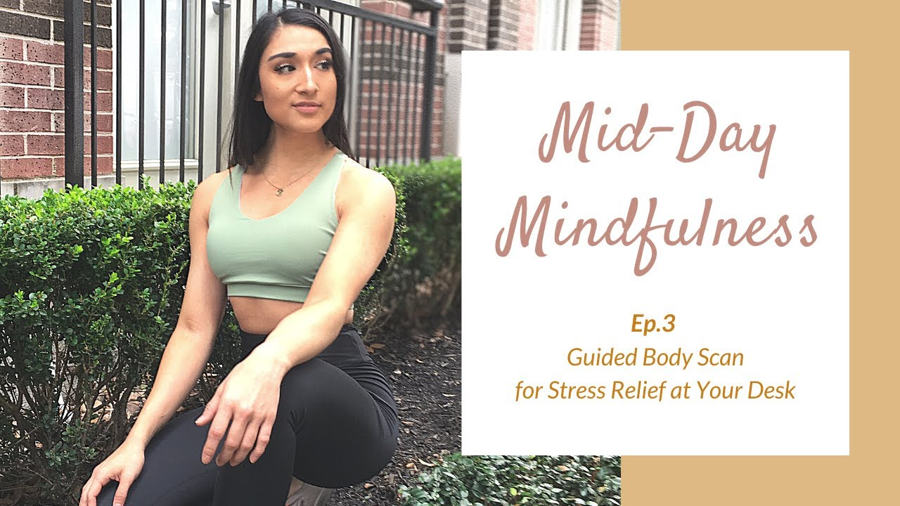 Midday Mindfulness Ep. 3 | Guided Body Scan