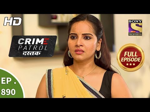 Crime Patrol Dastak - Ep 890 - Full Episode - 22nd October, 2018