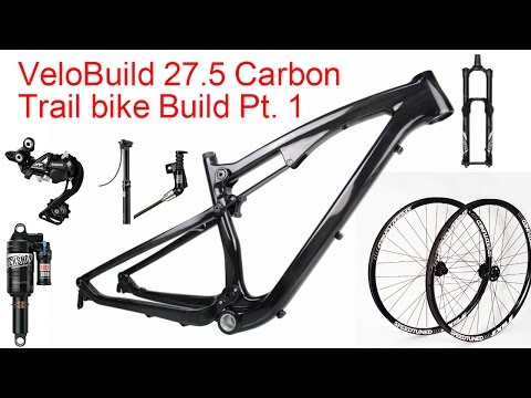 Chinese Carbon 27.5 Trail bike Build Pt. 1