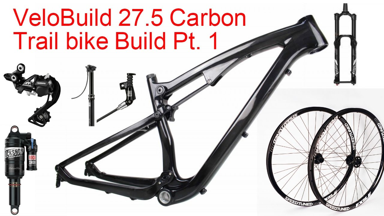 Chinese Carbon 27.5 Trail bike Build Pt. 1 - YouTube