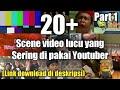 Effect Video/Scene Kocak yang sering di pakai para Youtuber | Part1