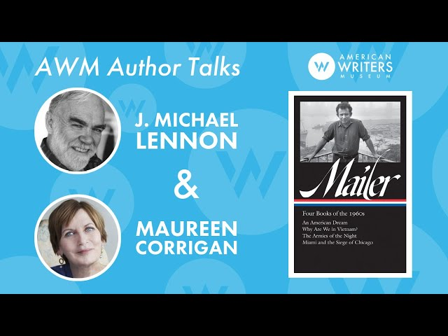 J. Michael Lennon and Maureen Corrigan discuss Norman Mailer