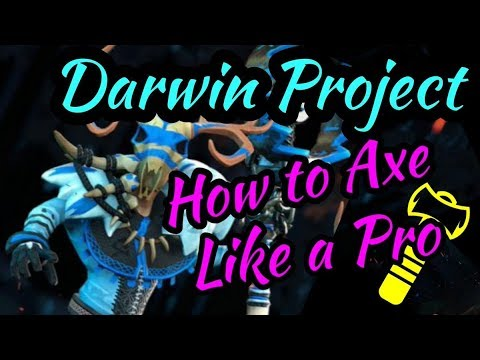 Darwin Project - How to Axe like a Pro