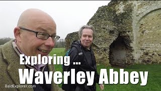Walks in Surrey: Exploring Waverley Abbey with Marq English