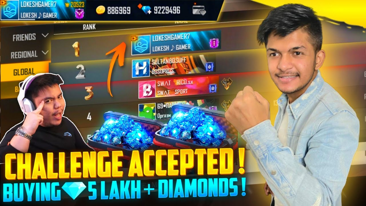 Buying 10,00,000 Diamonds For Global Top 1 Challenge Accepted Garena Free Fire 2020 #LOKESHGAMER7