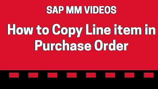 Satınalma Siparişi Satır öğesi Kopyalama - SAP MM Videolar