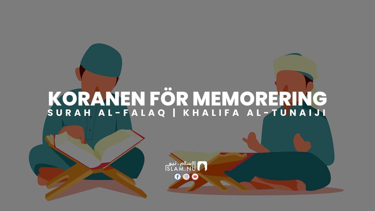 Koranen för memorering - Surah Al-Falaq [Khalifa Al-Tunaiji]