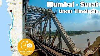 Mumbai to Surat Full Journey Uncut Timelapse | Indian Railways Timelapse Journeys