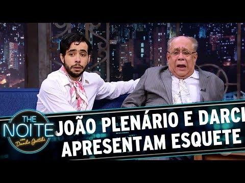 João Plenário e Darci apresentam esquete | The Noite (24/08/17)