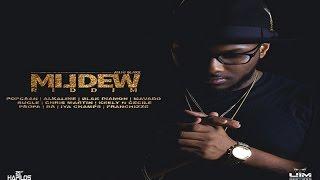 Mildew Riddim (UIM Records) Feat. Mavado, Popcaan, Alkaline & More - 2015
