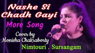 Nashe Si Chadh Gayi and more song Cover by Monisha Chakraborty