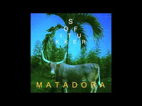 SOFI TUKKER - Matadora (Official Audio)
