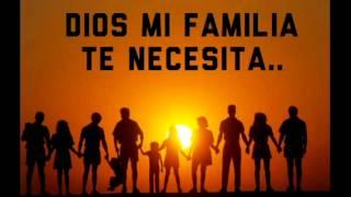Dios Bendice A Mi Familia-Samuel Hernandez