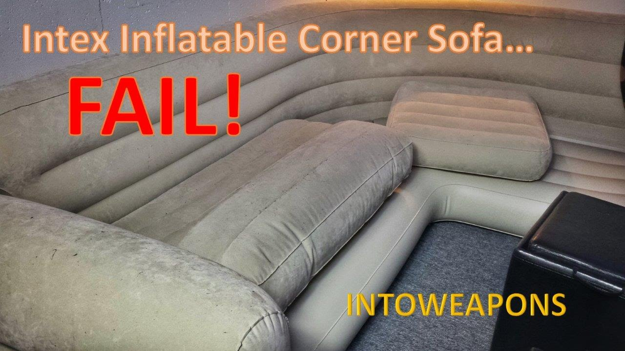 Intex Pull Out Sofa Review Teddy Fabric Sectional Reviews Inflatable Corner 60 Day Failure Youtube