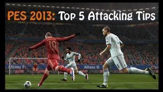 PES: Top 5 Attacking Tips