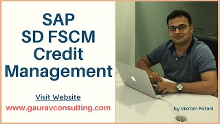 SAP SD FSCM Credit Management | Vikram Fotani | Gaurav Learning Solutions