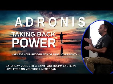 Adronis: Taking Back Power Free Channeling Presentation