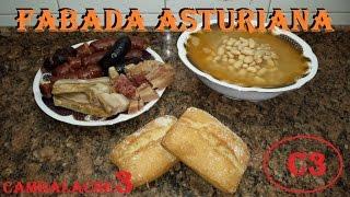 FABADA ASTURIANA ( RECETA ORIGINAL DE ASTURIAS )