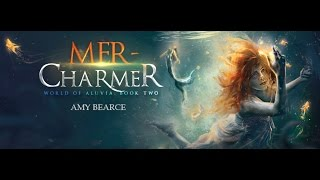 Book Trailer for MER-CHARMER (World of Aluvia, Book Two)