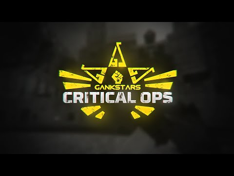 Introducing GankStars Critical Ops