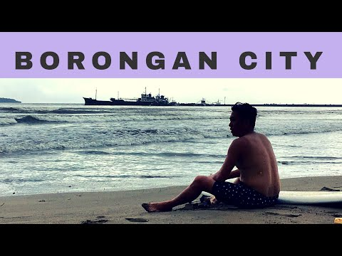 Borongan Samar Travel Guide: Surfing Capital of the Visayas
