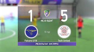 Обзор матча Falcons U19 1 5 Tech United Турнир по мини футболу в городе Киев