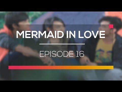 Mermaid In Love  - Episode 16