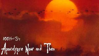 Apocalypse Now and Then - 100HandSlap
