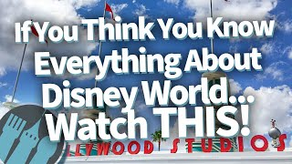If You Think You Know Everything About Disney World...Watch THIS!
