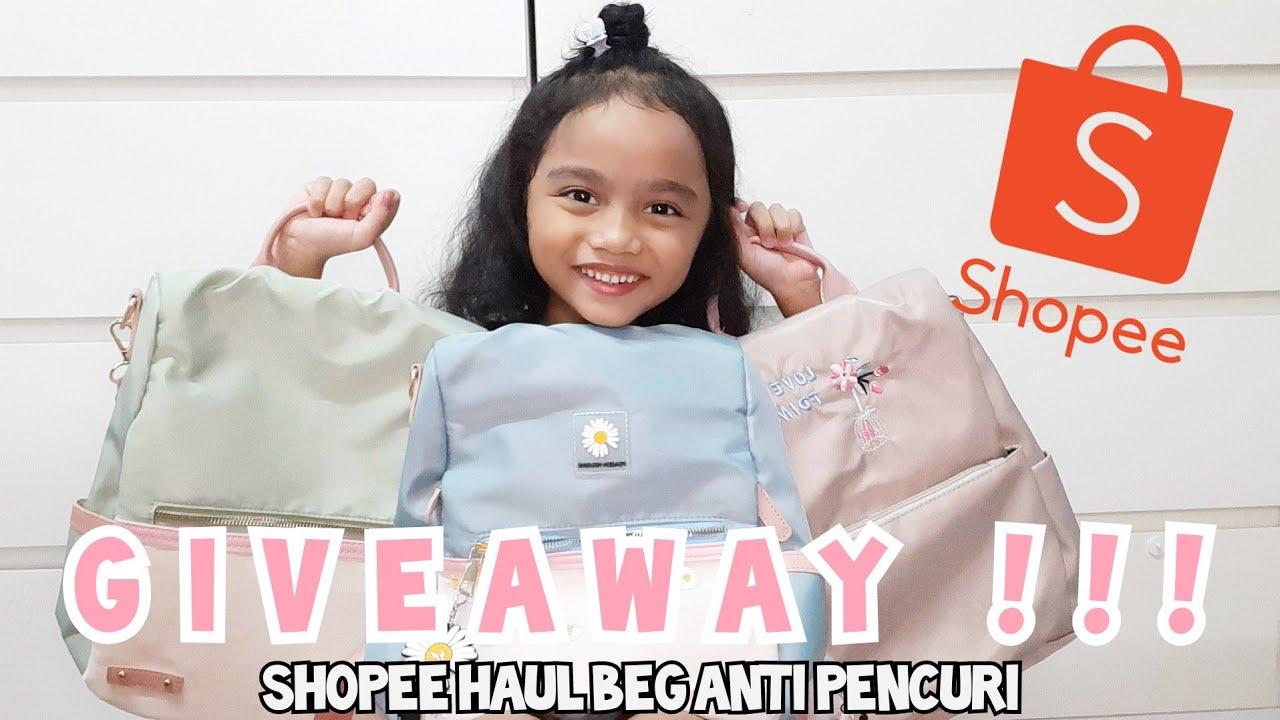 Shopee haul beg anti pencuri for giveaway!!!
