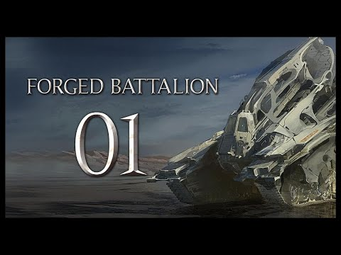 Forged Battalion Gameplay Part 1 (A VARIETY OF DIFFERENT THINGS)
