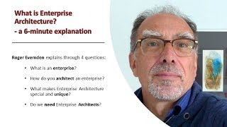 What is Enterprise Architecture? A 6 minute explanation.
