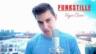 FUNKSTILLE (VOYCE COVER)