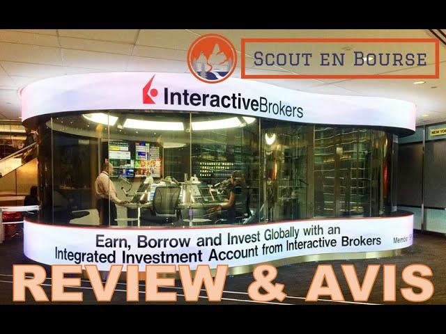 Mon avis concernant Interactive Brokers