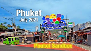 PATONG BEACH Phuket July 2021 - Phuket Sandbox