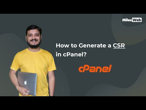 How To Generate A CSR In CPanel? | MilesWeb