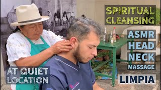 ASMR Head Massage - Spiritual Cleansing by Mama Isabel at quiet location