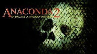 Anaconda 2 pelicula
